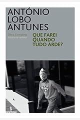 Que Farei quando tudo Arde? (Portuguese Edition) Kindle Edition