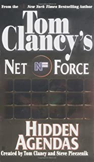 By Tom Clancy - Hidden Agendas (Tom Clancy's Net Force, Book 2) (1999-10-16) [Mass Market Paperback]
