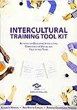 SIETAR Europa Intercultural Training Tool Kit: Activities for Developing Intercultural