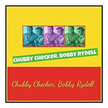 Chubby Checker, Bobby Rydell