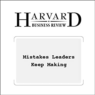 Mistakes Leaders Keep Making (Harvard Business Review) cover art