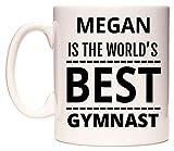 WeDoMugs Megan is The World's Best Gymnast Becher