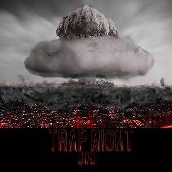 Trap Night
