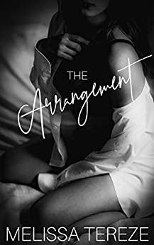 The Arrangement (Another Love Book 1) by [Melissa Tereze]