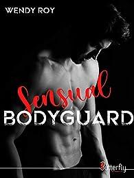 Sensual bodyguard par Wendy Roy