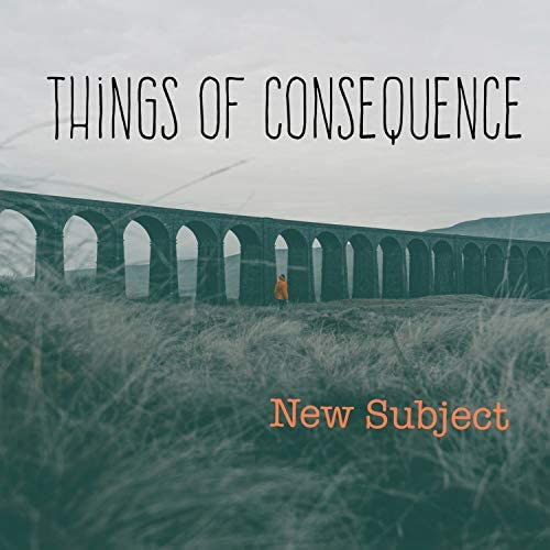 Things of Consequence