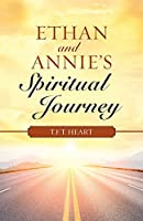 Ethan and Annie's Spiritual Journey