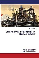 CFD Analysis of Behavior in Horton Sphere