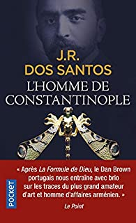 L'homme de Constantinople par José Rodrigues dos Santos