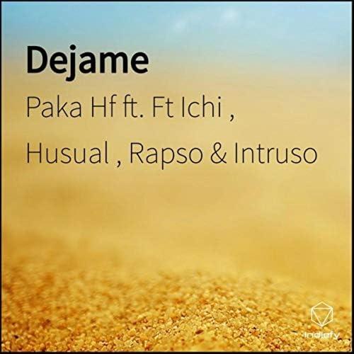 Paka hf feat. Ichi, Husual, Rapso & Intruso