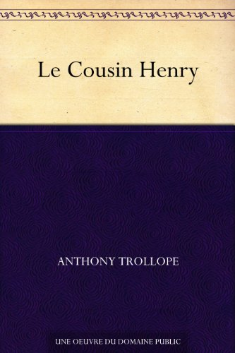 Le Cousin Henry (French Edition)