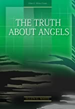 the truth about angels ellen g white