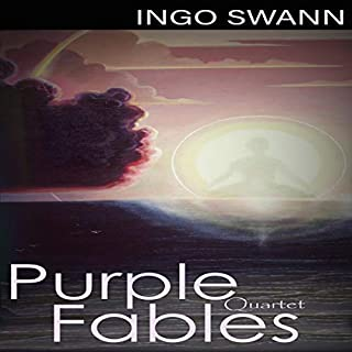 Purple Fables (Quartet)                   By:                                                                                                                                 Ingo Swann                               Narrated by:                                                                                                                                 Simon Vance                      Length: 1 hr and 33 mins     13 ratings     Overall 4.6