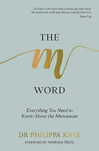 The M Word: Everything You Need to Know About the Menopause