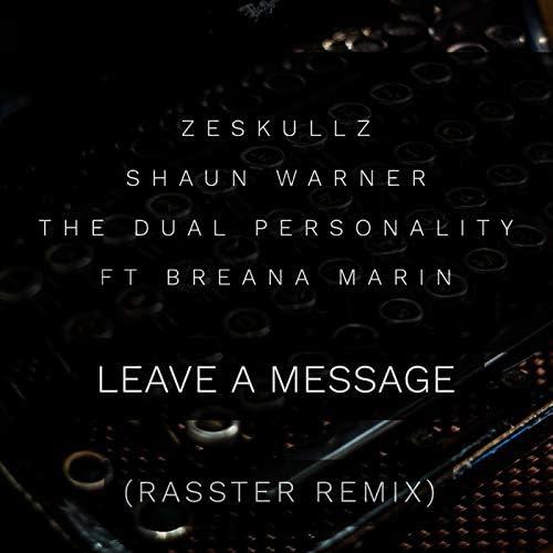 Zeskullz, Shaun Warner & the Dual Personality feat. Breana Marin