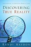 Discovering True Reality