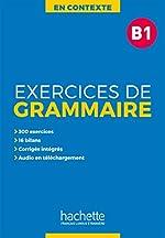 En Contexte - Exercices de grammaire B1 + audio MP3 + corrigés d'Anne Akyüz