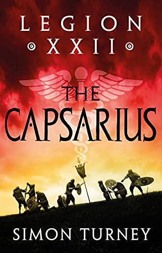 The Capsarius (Legion XXII Book 1) (English Edition)