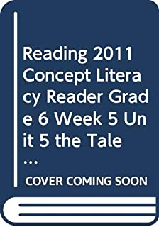 Reading 2011 Concept Literacy Reader Grade 6 Week 5 Unit 5 the Tale of Greensburg