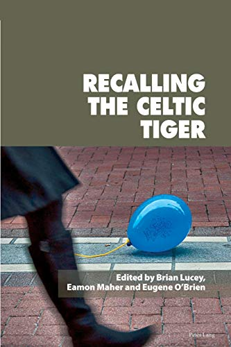 Recalling the Celtic Tiger (Reimagining Ireland)