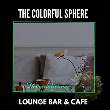The Colorful Sphere - Lounge Bar & Cafe