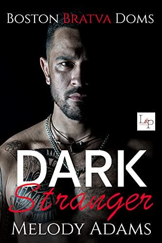 Dark Stranger (Boston Bratva Doms Buch 1)