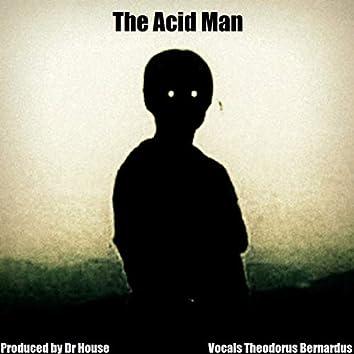 The Acid Man