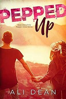 Pepped Up (Pepper Jones Book 1) by [Ali Dean]