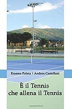 Permalink to È il Tennis che allena il Tennis PDF