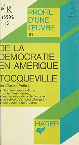 De la démocratie en Amérique, Tocqueville: Analyse critique