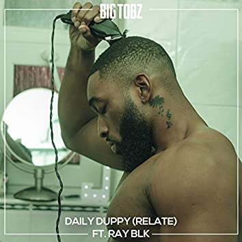 Daily Duppy (Relate) (feat. RAY BLK)