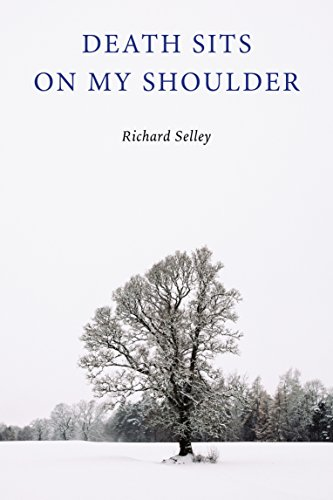Death sits on my Shoulder (English Edition)