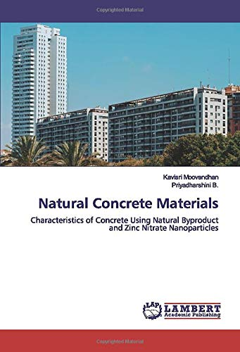 Natural Concrete Materials: Characteristics of Concrete Using Natural Byproduct and Zinc Nitrate Nanoparticles
