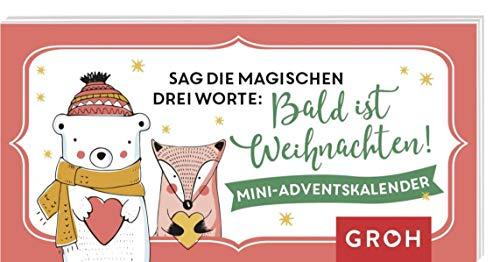 Sag die magischen drei Worte: Bald ist Weihnachten. Mini-Adventskalender