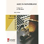 Alice in Wonderland Concert Band/Harmonie
