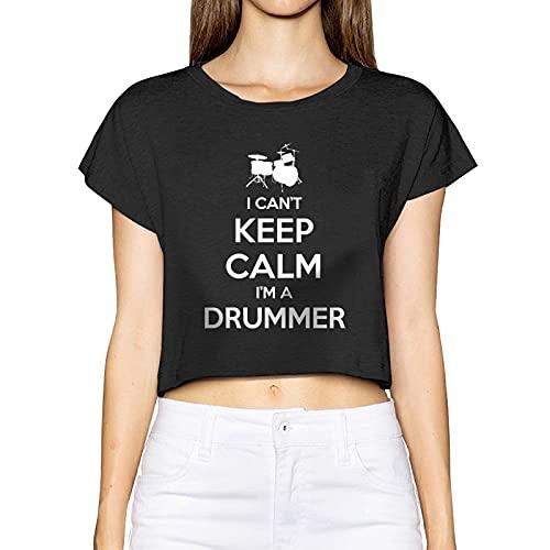 I Can't Keep Calm I'm A Drummer - Camiseta de manga corta para mujer