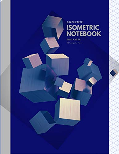 Graph Paper Isometric Notebook: Grid Pages, 3D Triangular Paper