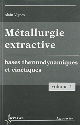 Métallurgie extractive : Pack 3 volumes