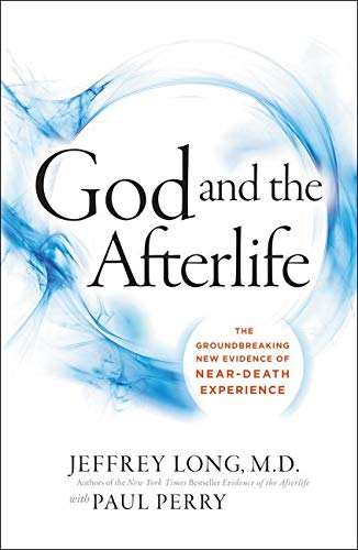 Price comparison product image God and the Afterlife: The Groundbreaking New Evidence for God and Near-Death Experience