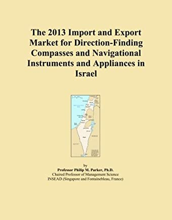 The 2013 Import and Export Market for Direction-Finding Compasses and Navigational Instruments and Appliances in Israel