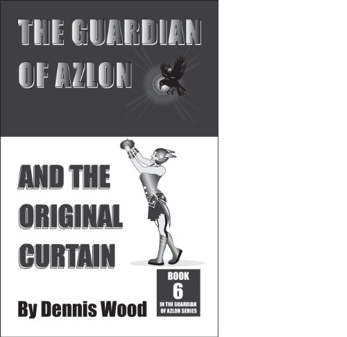 The Guardian of Azlon and the Original Curtain (English Edition)