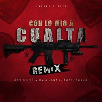 Con Lo Mio a Cualta (Remix) [feat. Gino B, Yosoygandy & Carvajal]