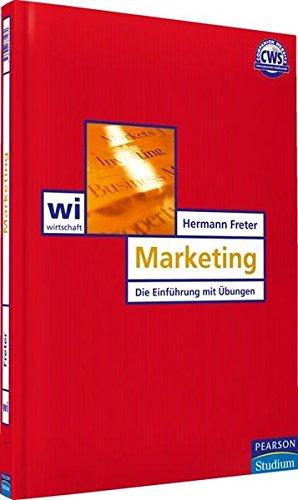 Marketing: Das Einführungsbuch mit Übungsaufgaben (Pearson Studium - Economic BWL)