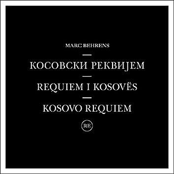 Kosovski Rekvijem - Requiem I Kosovës - Kosovo Requiem