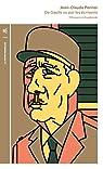 De Gaulle vu par les écrivains: D'Aragon à Zagdanski par Perrier