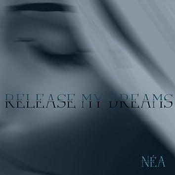 Release My Dreams