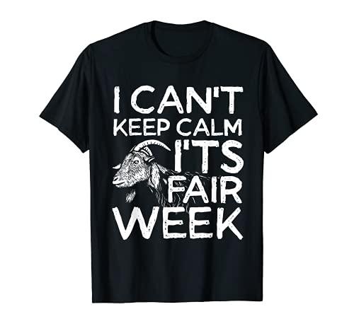 No puedo mantener la calma es la semana feria | pastor de cabra Camiseta