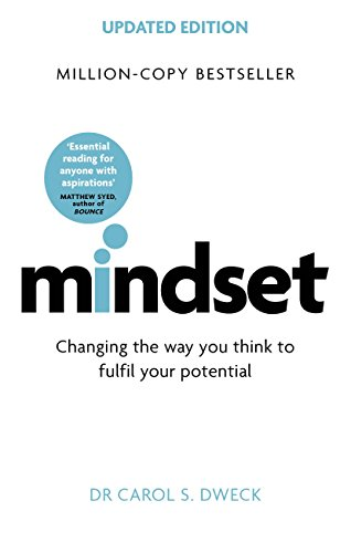 Mindset - Updated Edition: Changing The Way You think To Fulfil Your Potential by [Carol Dweck]