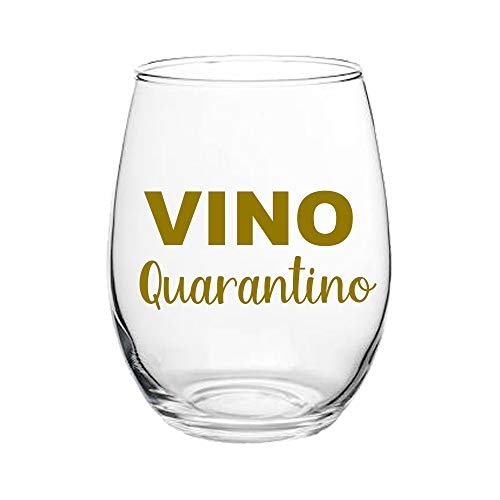 Vino Quarantino Wine Glass - Funny Quarantine Wine Glass - Gold Quarantine Wine Glass