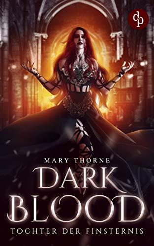 Dark Blood: Tochter der Finsternis